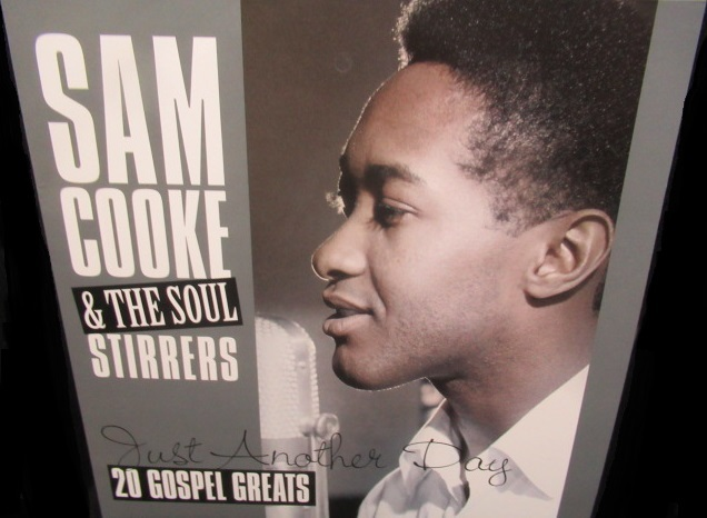 サム・クックEU最新盤★SAM COOKE-『JUST ANOTHER DAY』