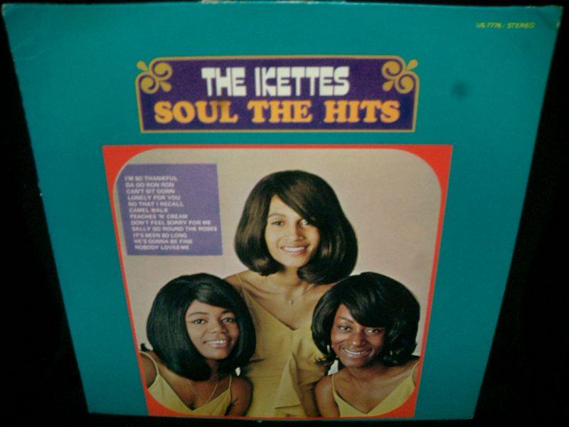 アイケッツUS廃盤☆THE IKETTES-『SOUL THE HITS』 - MODERN RECORDS 2号店(LP/CD)