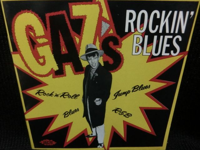 ギャズ・メイオールUK廃盤☆『GAZ ROCKIN' BLUES』 - MODERN RECORDS 2 ...